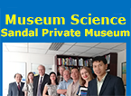 Museum Science and Sandal Private Museum